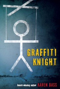 Graffiti Knight by Karen Bass, winner of the Geoffrey Bilson Award and the CLA Young Adult Book Award