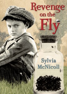 Revenge On The Fly - MG historical novel by Sylvia McNicoll