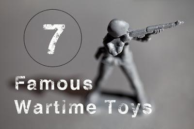 7FamousWartimeToys