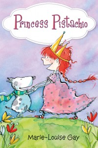 Princess Pistachio, an early reader by Marie-Louise Gay
