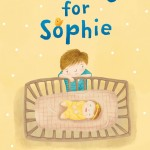 Cover: Waiting for Sophie Author: Sarah Ellis Illustrator: Carmen Mok Publisher: Pajama Press