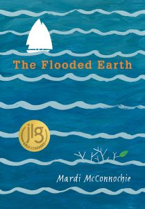 Title: The Flooded Earth Author: Mardi McConnochie Publisher: Pajama Press