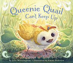 Bright Kids Who Cant Keep Up Cost Of >> Queenie Quail Can T Keep Up Pajama Press