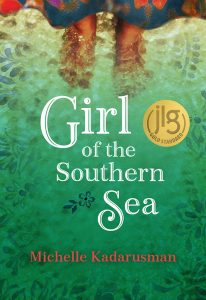 Book Cover: Girl of the Southern Sea Author: Michelle Kadarusman Publisher: Pajama Press