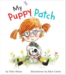 Cover: My Puppy Patch Author: Theo Heras Illustrator: Alice Carter Publisher: Pajama Press