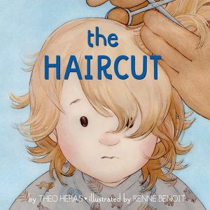 Book: The Haircut Author: Theo Heras Illustrator: Renné Benoit Publisher: Pajama Press