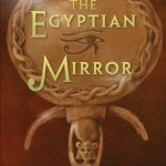 Cover: The Egyptian Mirror Author: Michael Bedard Publisher: Pajama Press