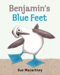 Cover: Benjamin's Blue Feet Author-illustrator: Sue Macartney Publisher: Pajama Press