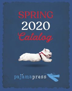 Cover of Pajama Press' Spring 2020 catalogue of books