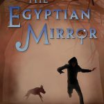 The Egyptian Mirror's book cover features a silhouette of a running person and dog through a misty and darkly wooded area. Written by Michael Bedard.